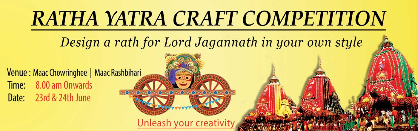 MAAC Kolkata On Going Competitions - Ratha Yatra Craft Competition 2017