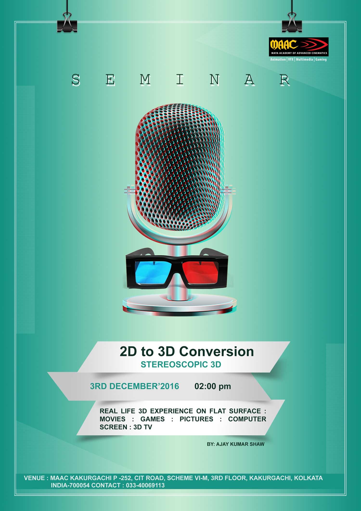 Weekly Master Class on 2D to 3D Conversion (Stereoscopic 3D) - Ajay Kumar Shaw