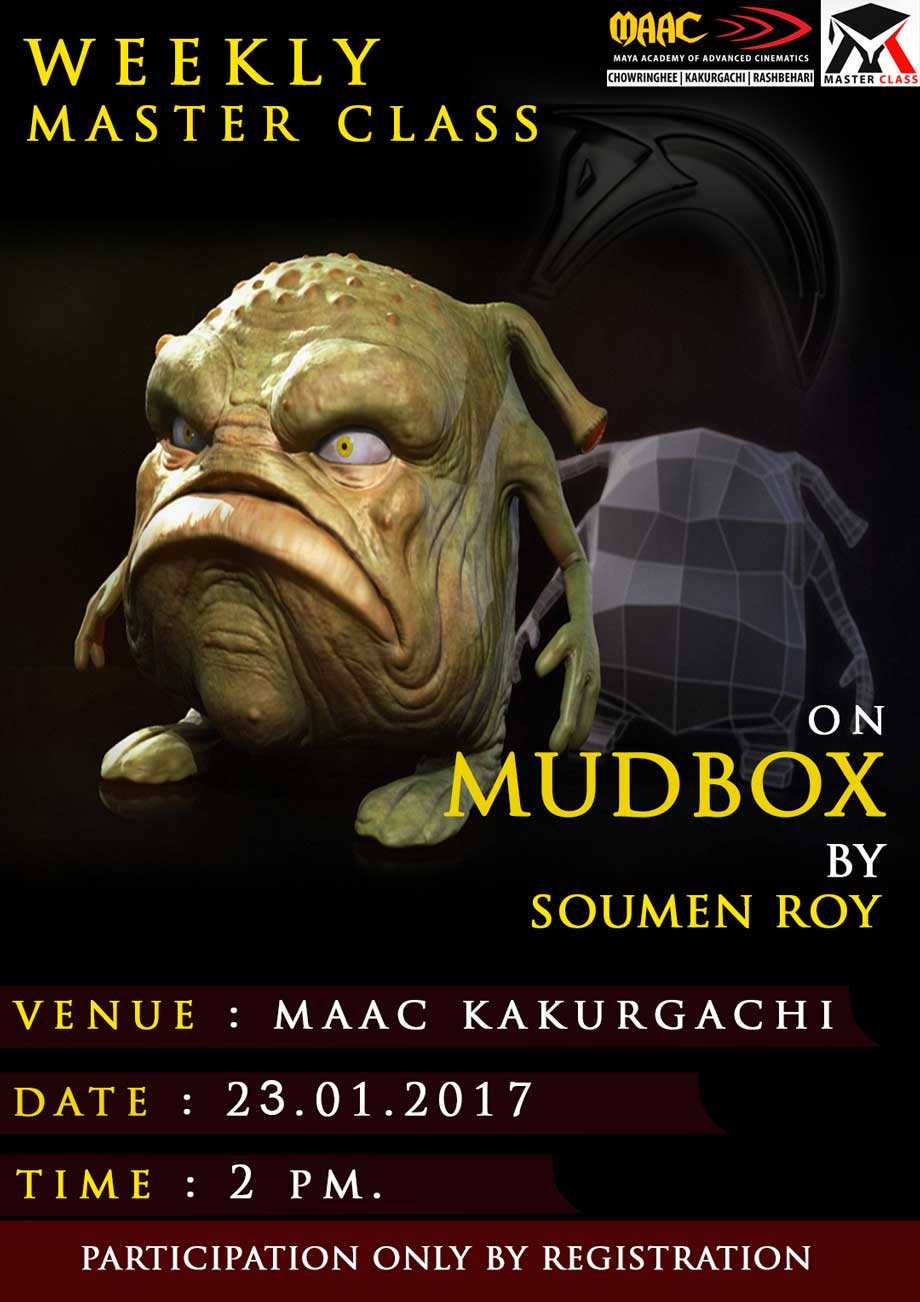 Weekly Master Class on Mudbox Modeling - Soumen Roy