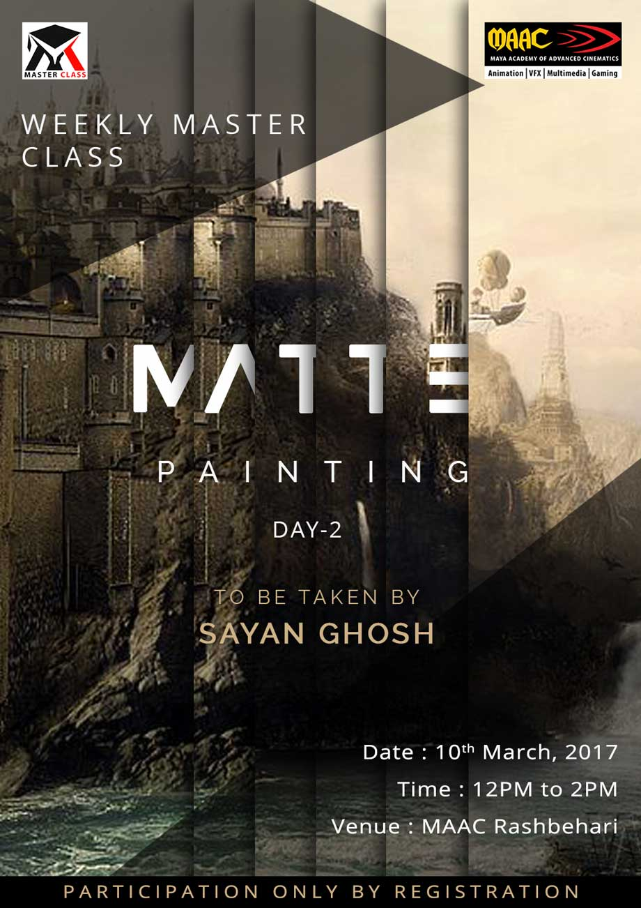 Weekly Master Class on Matte Painting Day-2 - Sayan Ghosh