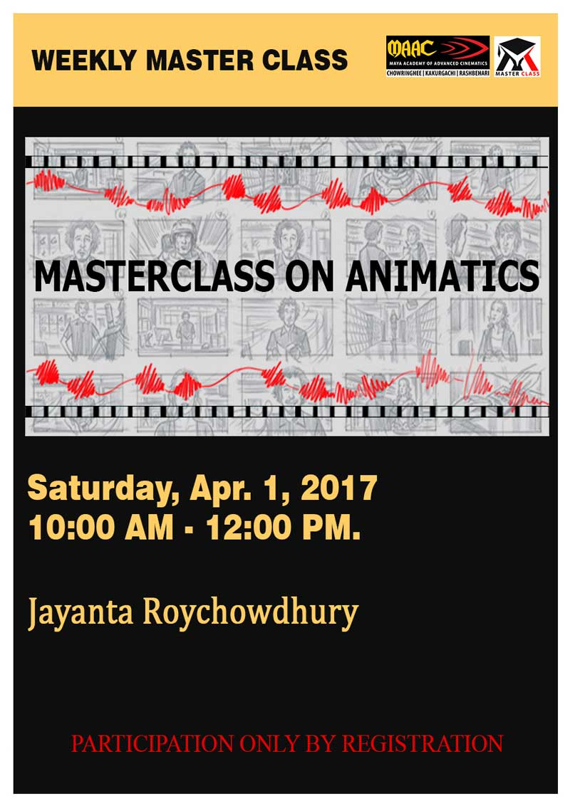 Weekly Master Class on Animatics - Jayanta Roychowdhury