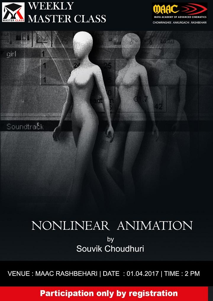 Weekly Master Class on Nonlinear Animation - Souvik Choudhuri