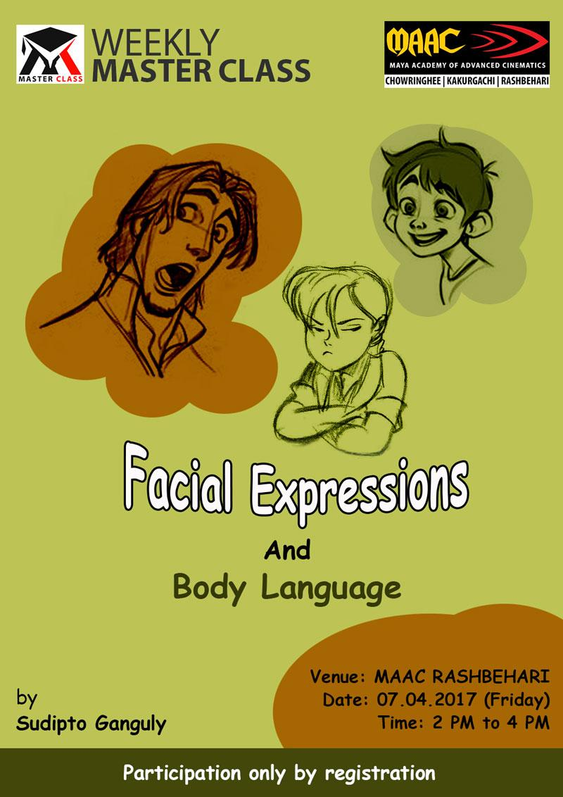 Weekly Master Class on Facial Expressions & Body Language - Sudipto Ganguly