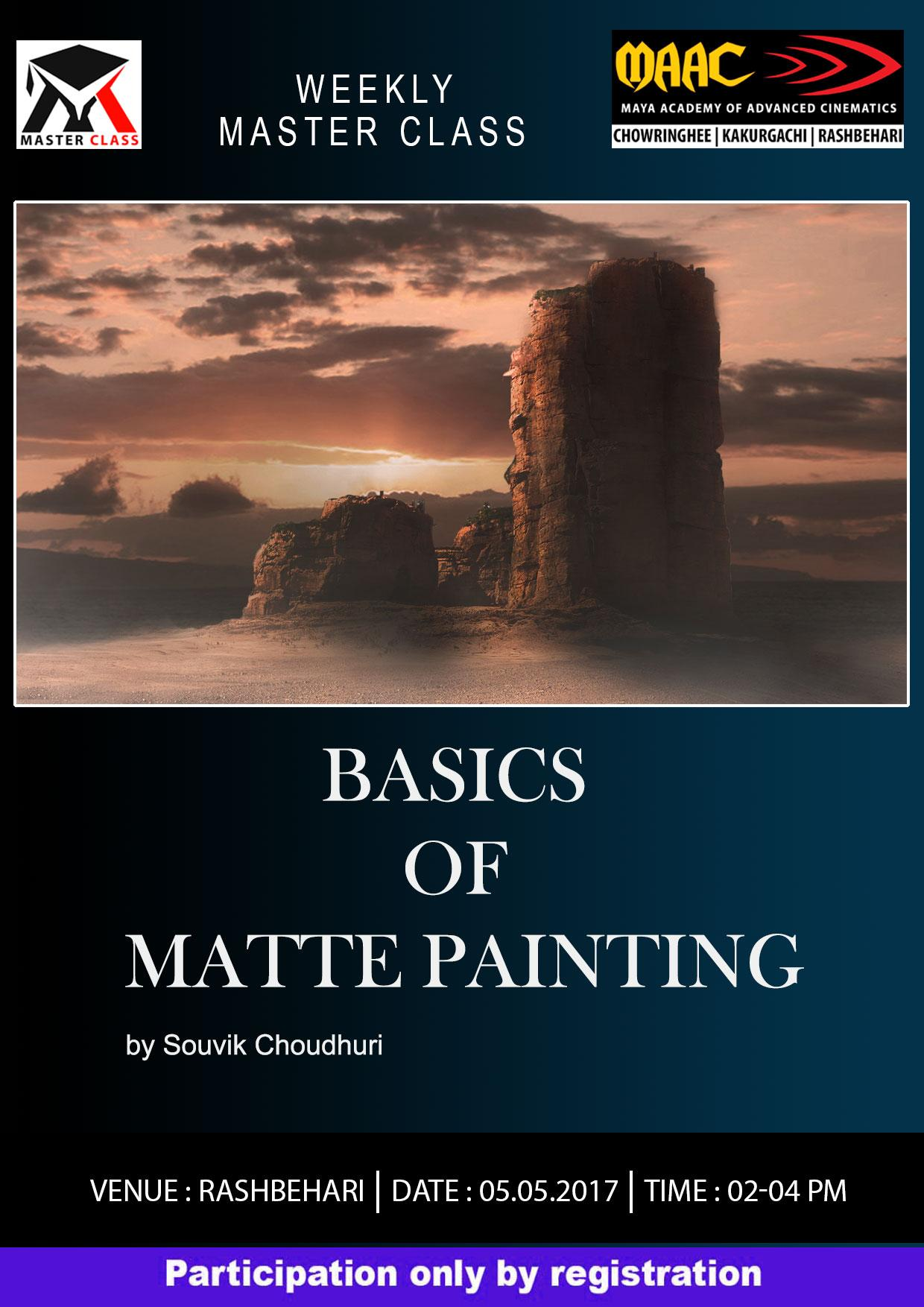 Weekly Master Class on Basic Of Matte Painting - Souvik Choudhuri
