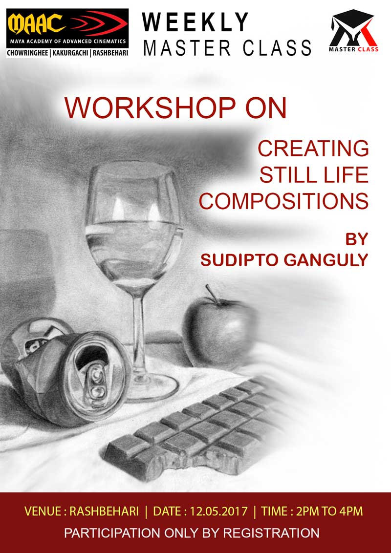 Weekly Master Class on Creating Still Life Compositions - Sudipto Ganguly