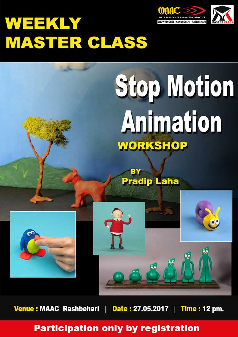 Weekly Master Class on Stop Motion Animation - Pradip Laha