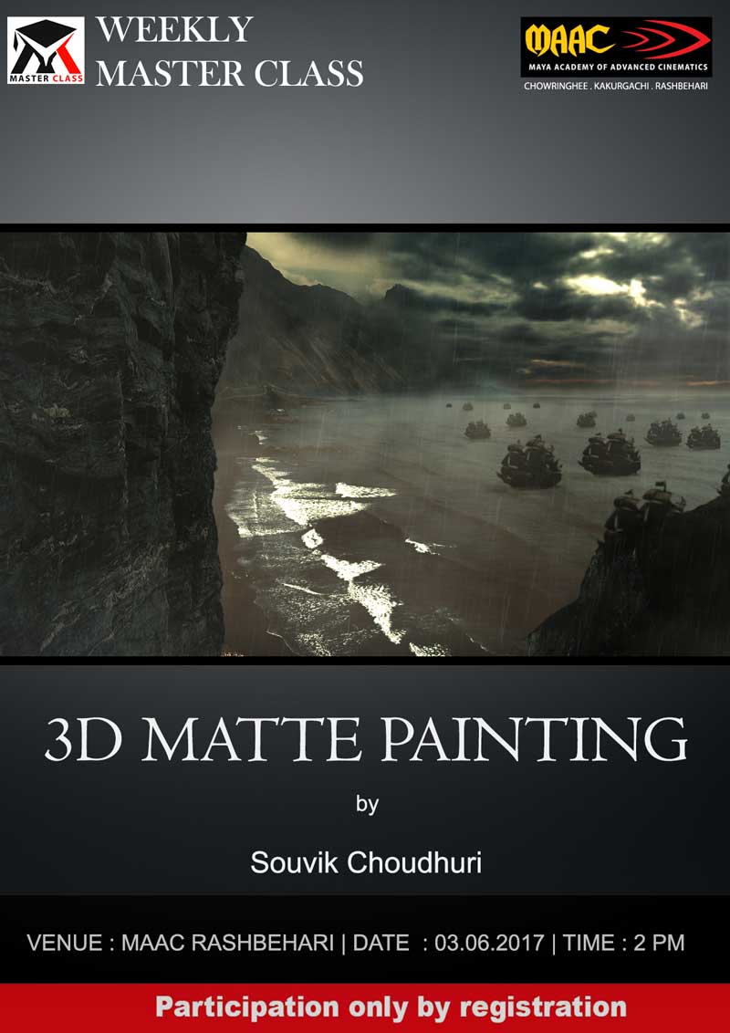 Weekly Master Class on 3D Matte Painting - Souvik Choudhuri