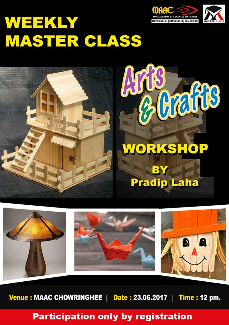 Weekly Master Class on Arts & Crafts - Pradip Laha