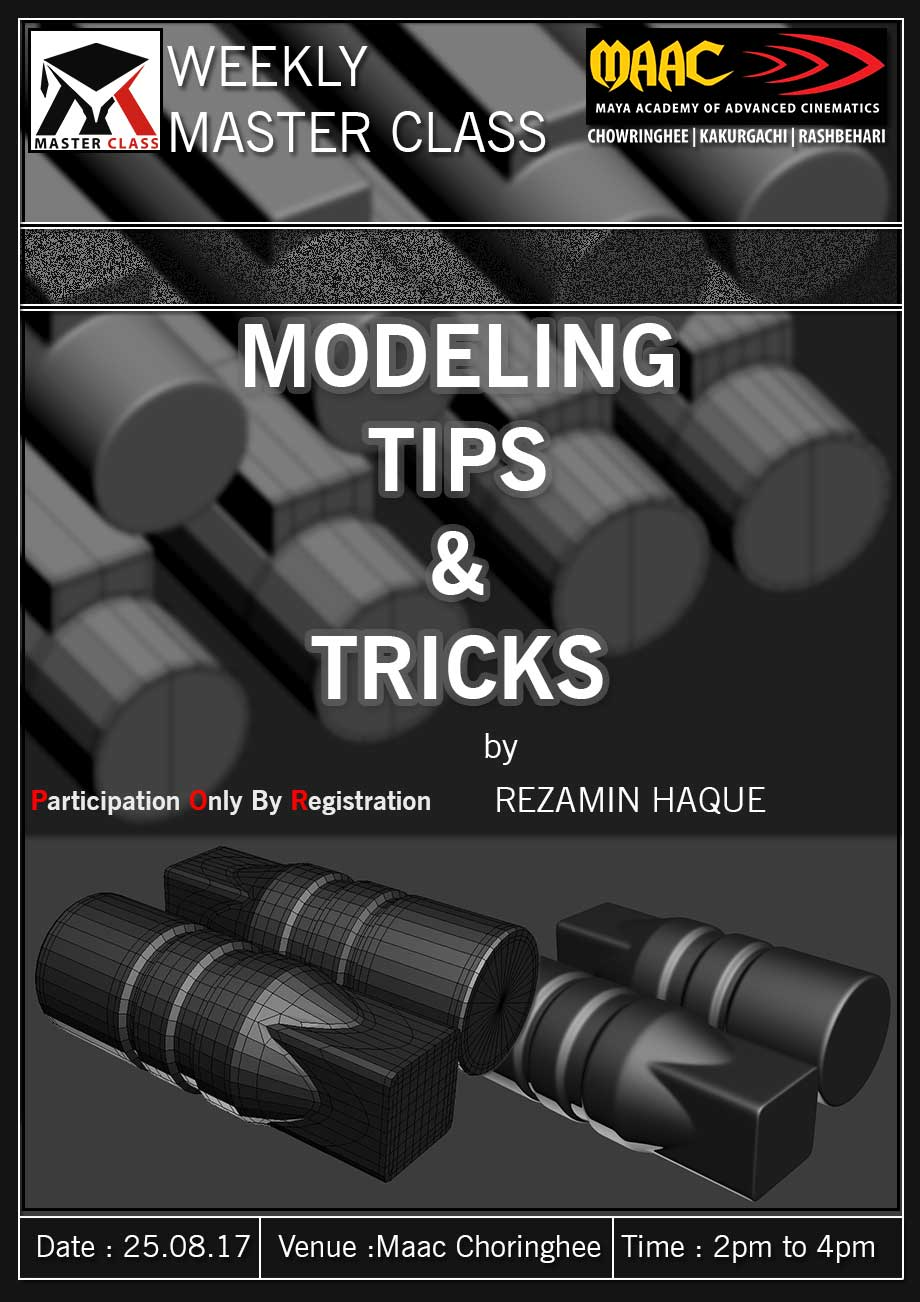 Weekly Master Class on Modeling Tips & Tricks - Rezamin Haque