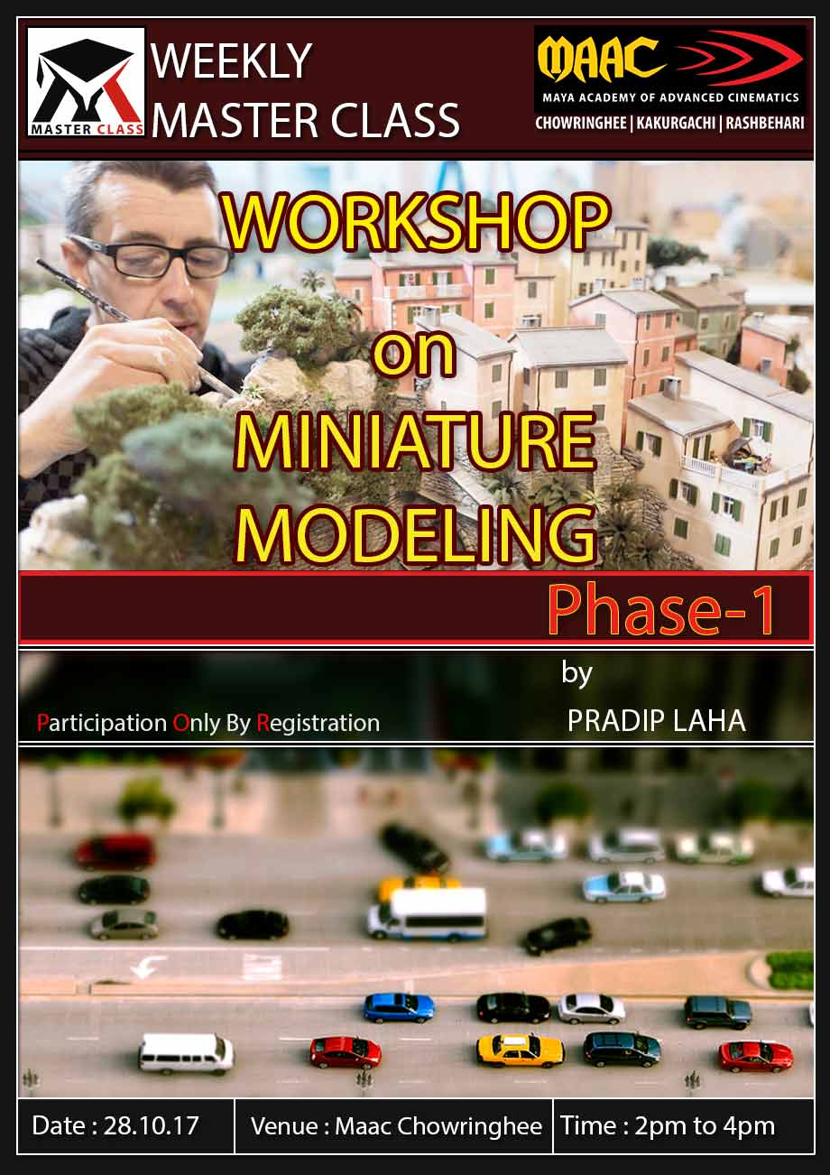 Weekly Master Class on Workshop on Miniature Modeling