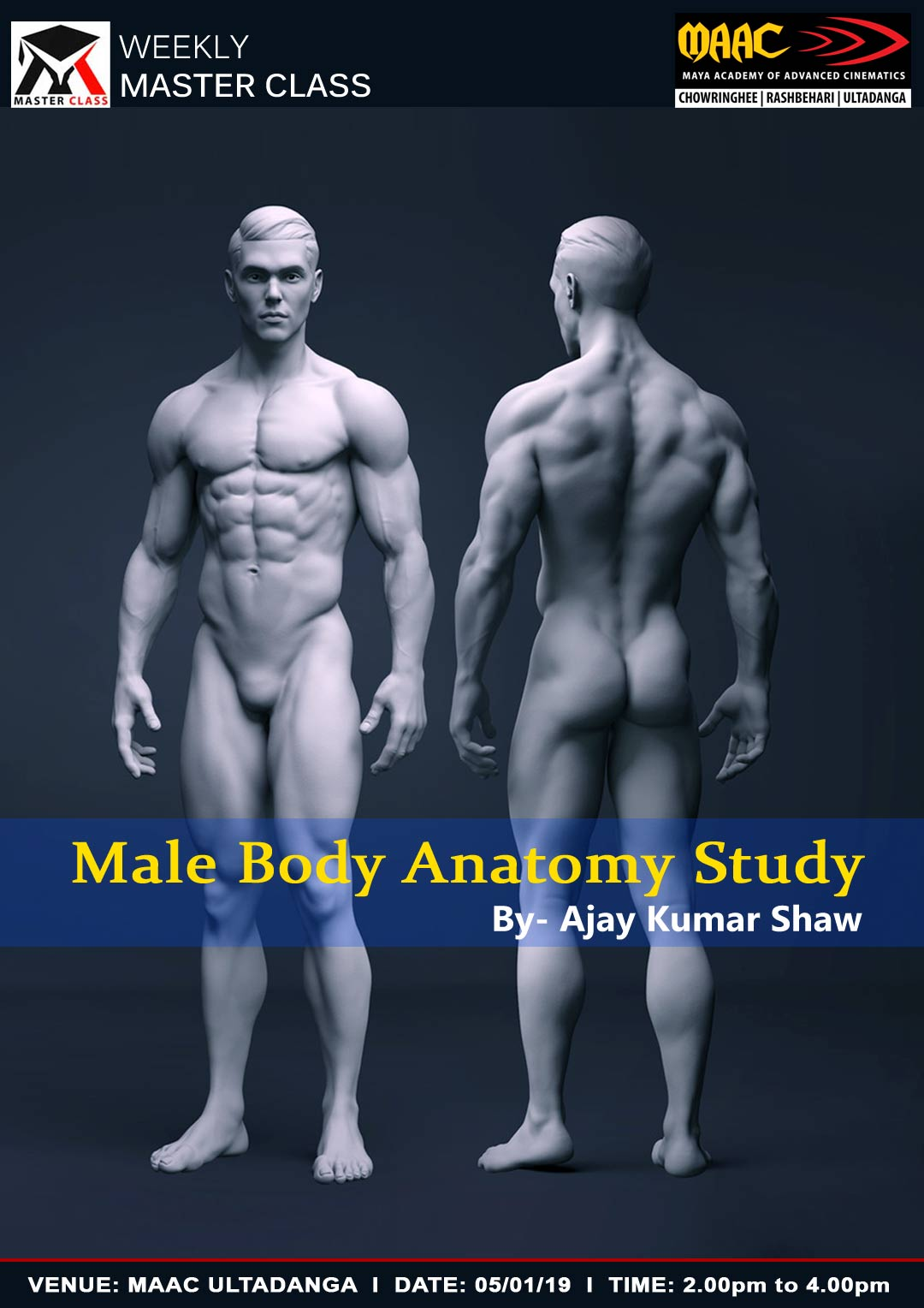 Weekly Master Class on Male Body Anatomy Study