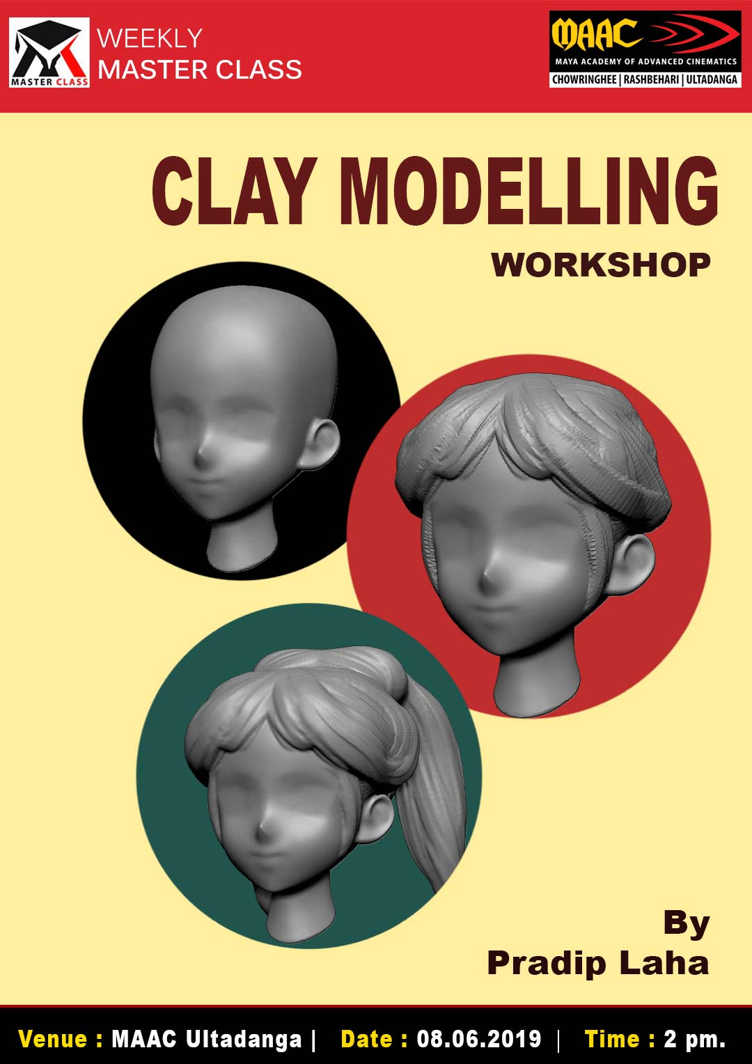 Weekly Master Class on Clay Modeling Workshop