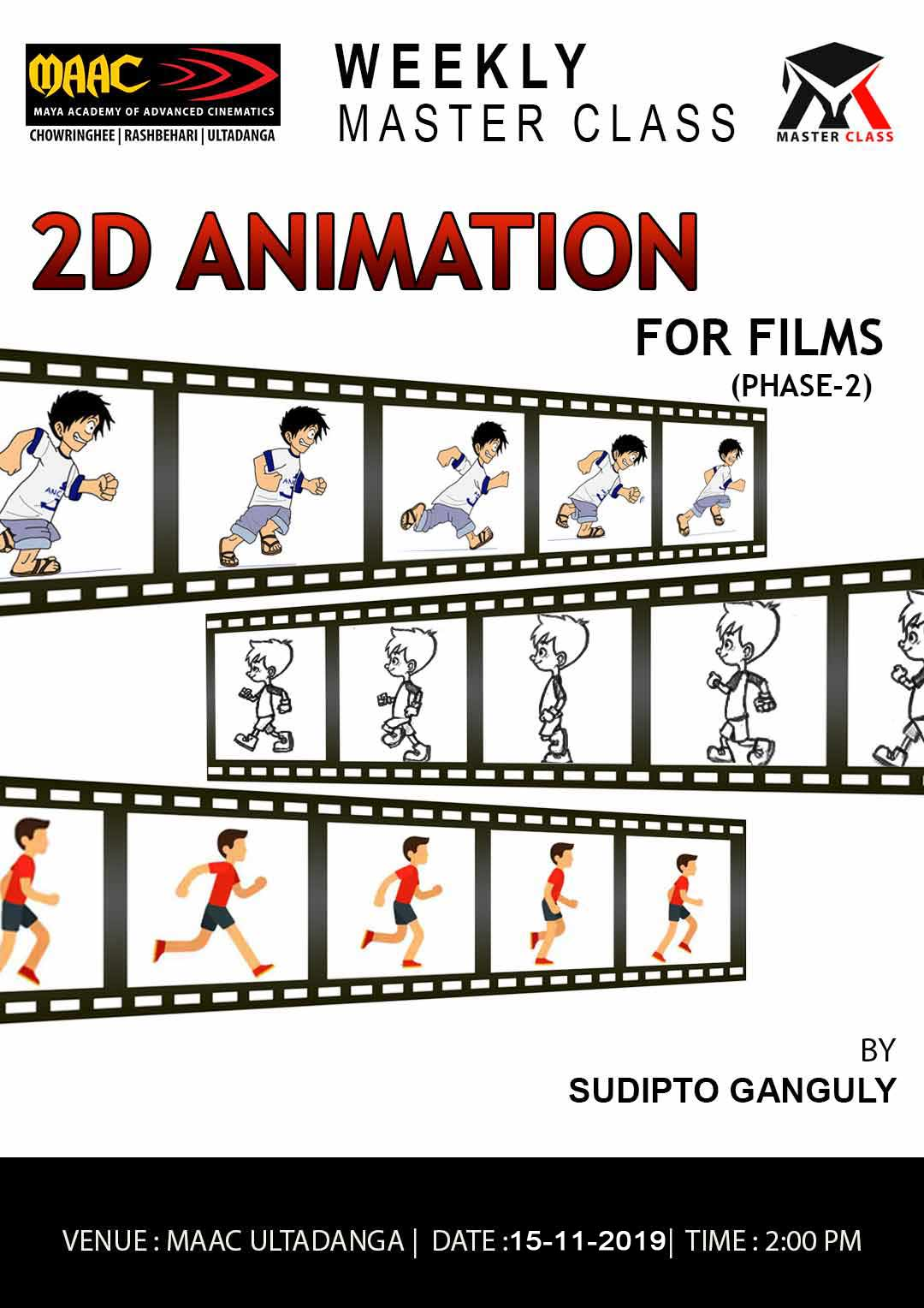 Weekly Master Class on 2D Animation
