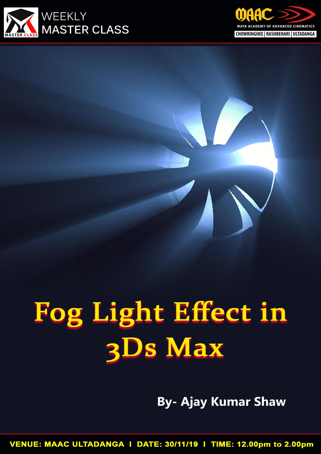 Weekly Master Class on Fog Light Effect in 3Ds Max