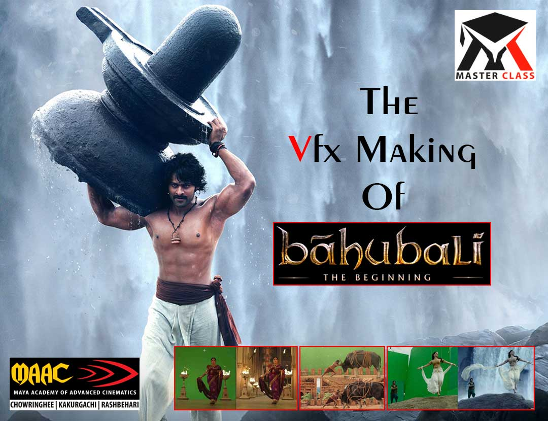 "Free Master Class on The VFX Making of ""Bahubali"""